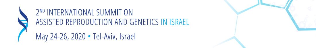 2nd International Summit on Assisted Reproduction and Genetics in Israel